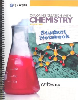 Exploring Creation with Chemistry 3rd Edition Student Notebook