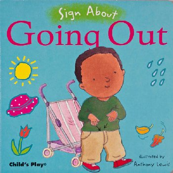 Sign About Going Out (Sign About Board Book)