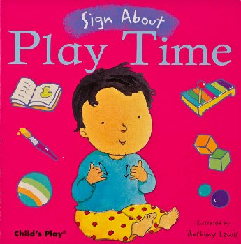 Sign About Play Time (Sign About Board Book)