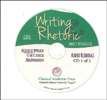 Writing & Rhetoric Book 3: Narrative II Audio CD