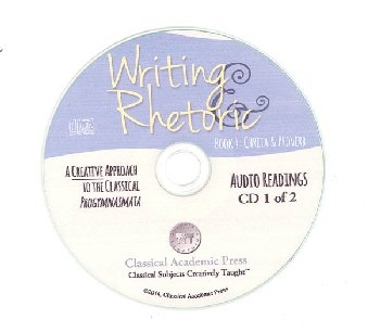 Writing & Rhetoric Book 4: Chreia & Proverb Audio CD