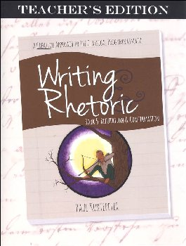 Writing & Rhetoric Book 5: Refutation & Confirmation Teacher