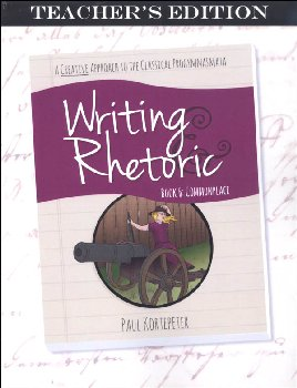 Writing & Rhetoric Book 6: Commonplace Teacher