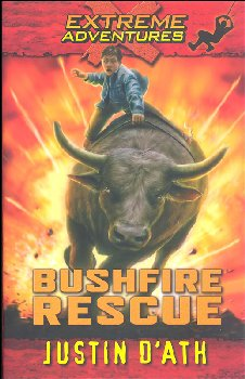 Bushfire Rescue - Book 2 (Extreme Adventures)
