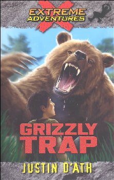 Grizzly Trap - Book 8 (Extreme Adventures)