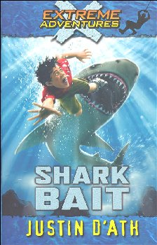 Shark Bait - Book 3 (Extreme Adventures)