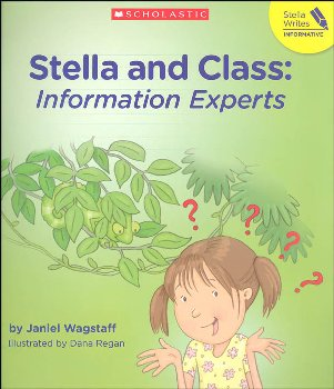 Stella and Class: Information Experts (Stella Writes)