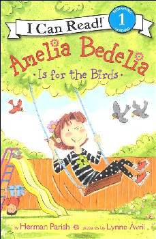 Amelia Bedelia Is for the Birds (I Can Read! Level 1)