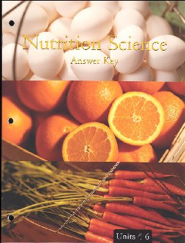 Nutrition Science - Unit 4-6: Answer Key