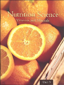 Nutrition Science - Unit 5: Vitamins and Minerals