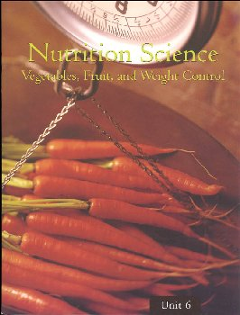 Nutrition Science - Unit 6: Vegetables, Fruit, and Weight Control