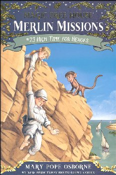 High Time for Heroes (Magic Tree House - Merlin Missions #23)