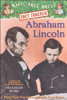 Abraham Lincoln (Magic Tree House Fact Tracker #25)