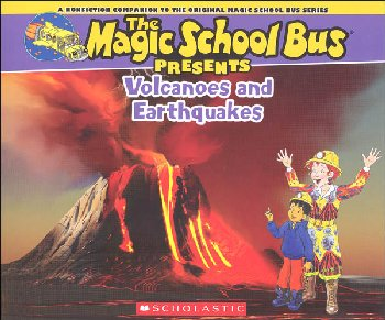 Magic School Bus Presents: Volcanoes and Earthquakes