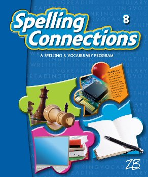 Zaner-Bloser Spelling Connections Grade 8 Student Edition (2012 edition)