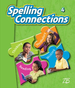 Zaner-Bloser Spelling Connections Grade 4 Student Edition (2012 edition)