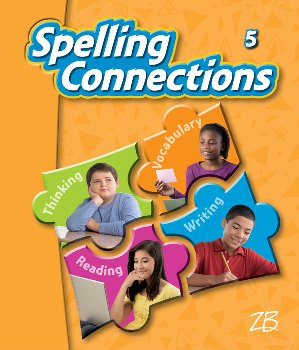 Zaner-Bloser Spelling Connections Grade 5 Student Edition (2012 edition)