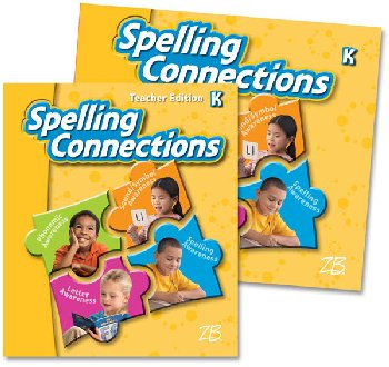 Zaner-Bloser Spelling Connections Grade K Home School Bundle -Student Edition/Teacher Edition (2012 edition)