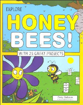 Explore Honey Bees!