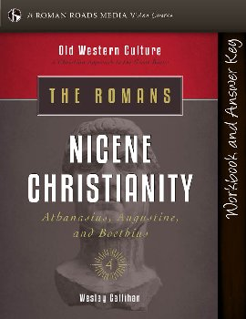 Romans: Nicene Christianity Student Workbook (Old Western Culture)
