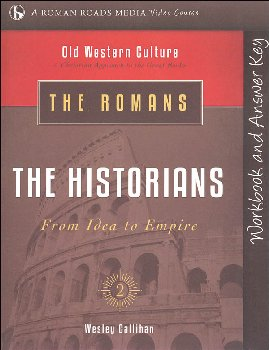Romans: The Historians Student Workbook (Old Western Culture)