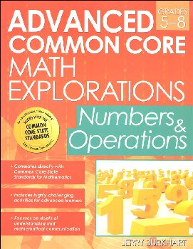 Advanced Common Core Math Explorations: Numbers and Operations