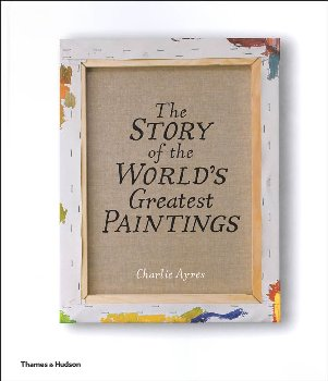 Story of the World's Greatest Paintings