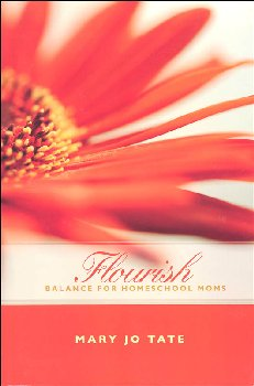 Flourish: Balance for Homeschool Moms