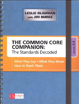 Common Core Companion: Standards Decoded Grades 3-5