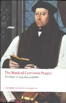 Book of Common Prayer: Texts of 1549, 1559, and 1662