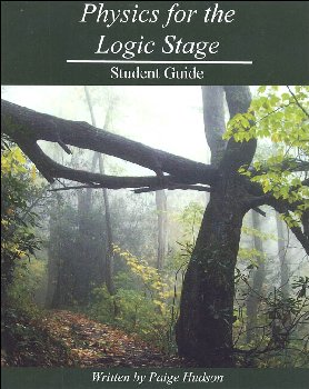 Physics for the Logic Stage Student Guide