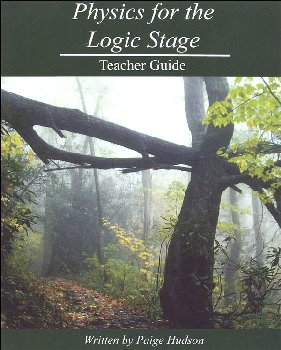 Physics for the Logic Stage Teacher's Guide