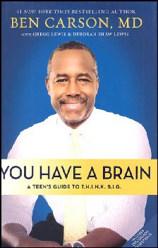 You Have A Brain (Teen's Guide to T.H.I.N.K. B.I.G.)