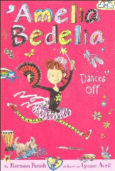Amelia Bedelia Dances Off (Chapter Book #8)