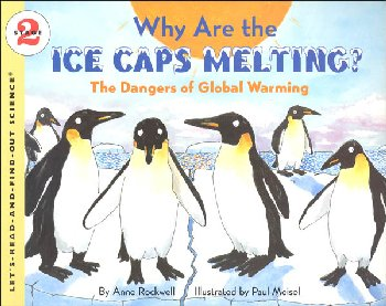 Why Are the Ice Caps Melting? (Let's-Read-and-Find-Out Science 2)