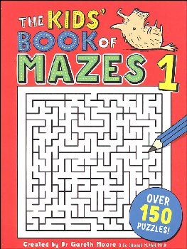 Kids' Book of Mazes 1