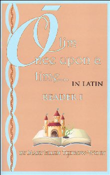 Once Upon a Time (Olim in Latin) Reader I