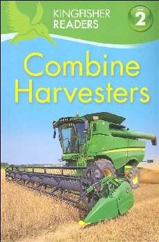 Combine Harvesters (Kingfisher Readers Lvl 2)
