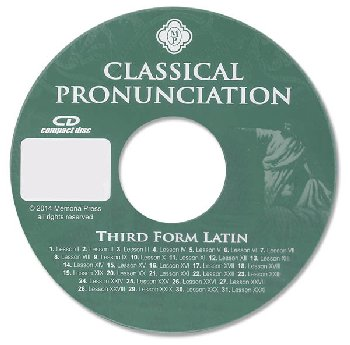 Third Form Latin Classical Pronunciation CD