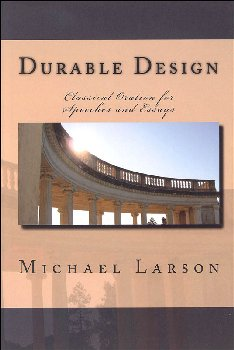 Durable Design: Classical Oration for Speeches and Essays