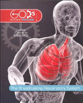 Breathtaking Respiratory System Student Book (God's Wondrous Machine)