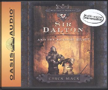 Sir Dalton and the Shadow Heart CDs (Knights of Arrethtrae Book #3)