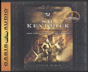 Sir Kendrick and the Castle of Bel Lione CDs (Knights of Arrethtrae Book # 1)