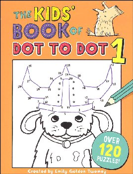 Kids' Book of Dot to Dot 1