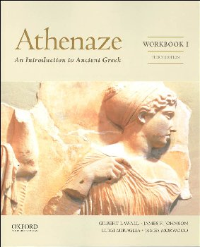 Athenaze: Introduction to Ancient Greek Workbook I Third Ed Revised