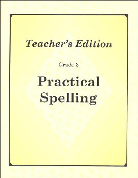 Practical Spelling Teacher's Edition Grade 3