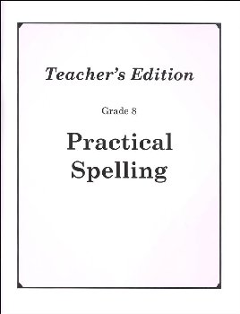 Practical Spelling Teacher's Edition Grade 8