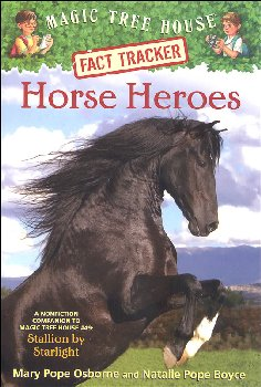 Horse Heroes (Magic Tree House Fact Tracker #27)