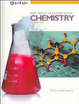 Exploring Creation with Chemistry Textbook 3rd Edition (4th printing)