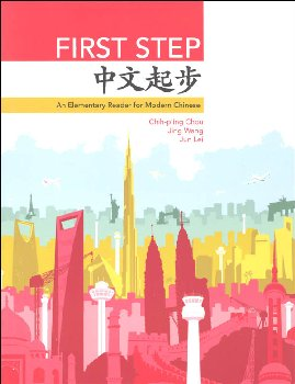 First Step: Elementary Reader for Modern Chinese